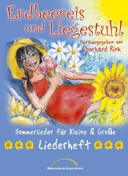 Erdbeereis und Liegestuhl – Liederbuch