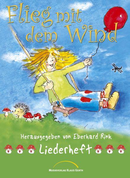 Flieg mit dem Wind – Liederbuch