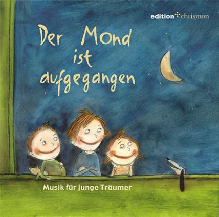 Der Mond ist aufgegangen – CD