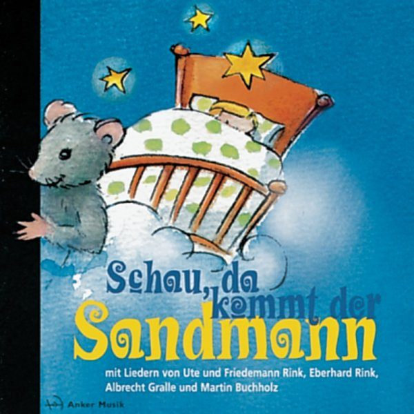 Schau, da kommt der Sandmann – CD